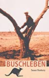 img - for Buschleben by Susan Duxbury (2015-03-09) book / textbook / text book