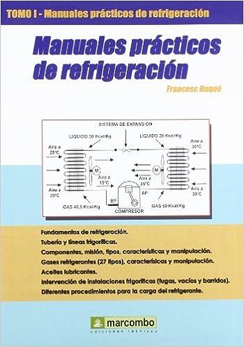 Manuales prácticos de refrigeración. tomo 1: Francesc Buqué: 9788426713872: Amazon.com: Books