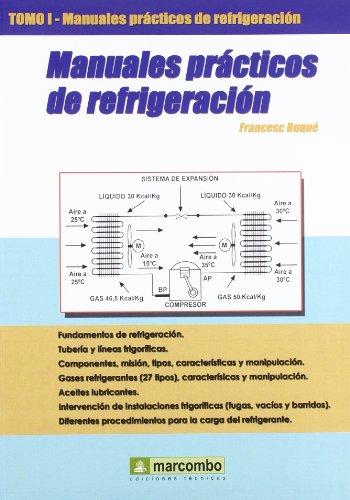 Descargar Libro Manuales Prácticos De Refrigeración I Francesc Buqué Mezquida