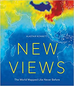 New views the world mapped like never before 50 maps of our new views the world mapped like never before 50 maps of our physical cultural and political world alastair bonnett 9781781316399 amazon books gumiabroncs Choice Image