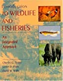 Introduction to Wildlife and Fisheries 9780716728160