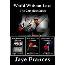 World Without Love: The Complete Series