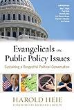 Evangelicals on Public Policy Issues, Harold Heie, 0891124675