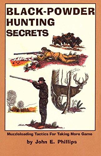 Black Powder Hunting Secrets ()