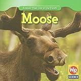Moose, JoAnn Early Macken, 1433924803