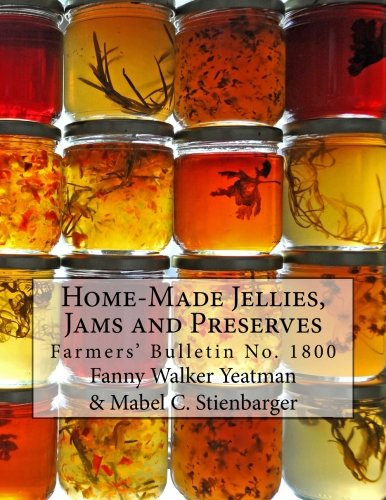 Home-Made Jellies, Jams and Preserves