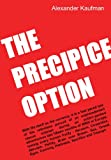 The Precipice Option, Alexander Kaufman, 0578117231