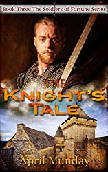 The Knight's Tale (The Soldiers of Fortune Book 3)