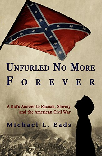 Unfurled No More Forever by [Eads, Michael L.]