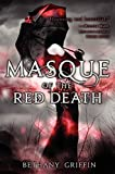 Download Masque of the Red Death by Bethany Griffin (2012-04-24) in PDF ePUB Free Online