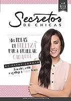 Secretos De Chicas: Mis Ideas De Belleza Para