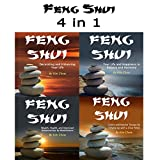 Feng Shui: 4 in 1 Set of Feng Shui Wisdom and Knowledge from the Orient