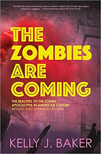 The Zombies Are Coming: The Realities of the Zombie Apocalypse in American Culture
