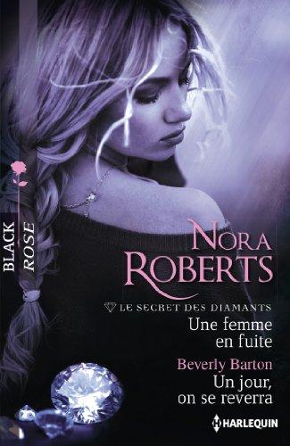 une-femme-en-fuite-un-jour-on-se-reverra-t1-le-secret-des-diamants-french-edition