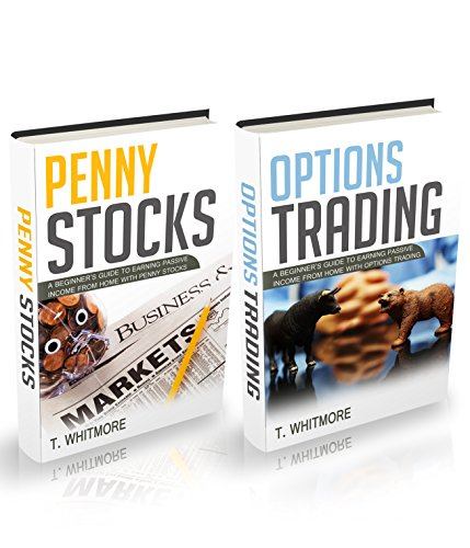 Penny Stocks: 2 Manuscripts - Penny Stocks and Options Trading