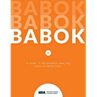 Babok: A Guide to the Business Analysis Body of Knowledge