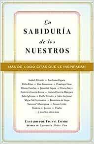 La sabiduría de los nuestros (Spanish Edition): Yvonne Conde ...