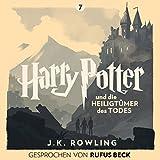 Harry Potter und die Heiligtümer des Todes: Gesprochen von Rufus Beck (Harry Potter 7) (audio edition)