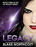 img - for Legacy (The Vs. Reality Series Book 3) book / textbook / text book