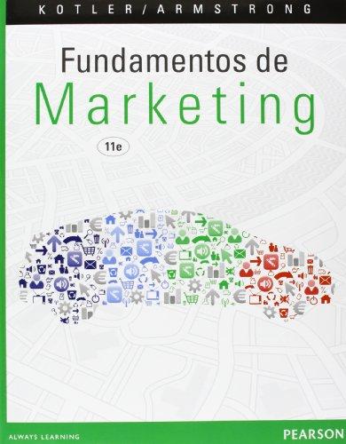 Descargar Libro Fundamentos De Marketing - 11ª Edición Kotler; Gary, Armstrong Philip