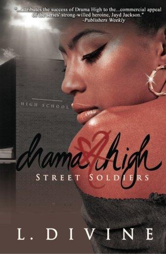 Drama High: Street Soldiers (Volume 15)