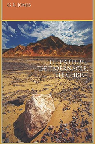 The Pattern, The Tabernacle, The -