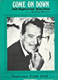 img - for COME ON DOWN SHEET MUSIC AS RECORDED BY TENNESSEE ERNIE FORD book / textbook / text book