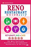 Reno Restaurant Guide 2019: Best Rated Restaurants in Reno, Nevada - 300 Restaurants, Bars and Cafés recommended for Visitors, 2019