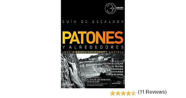 Patones y alrededores. Guía de escalada Guias De Escalada: Amazon.es: Velázquez-Gaztelu Pérez, José Manuel: Libros