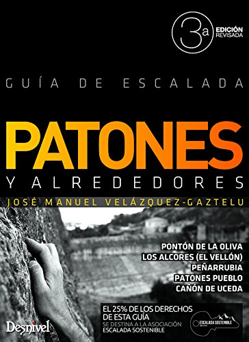 Descargar Libro Patones Y Alrededores. Guía De Escalada José Manuel Velázquez-gaztelu