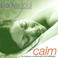 Body and Soul - Calm