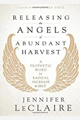 Releasing The Angels Of Abundant Harvest Paperback