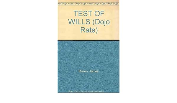 Test of Wills (Dojo rats): Amazon.es: James Raven, Eric ...