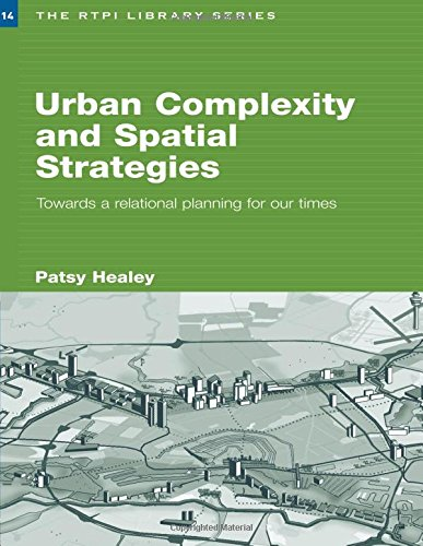 Rtpi Library Series - Urban Complexity and Spatial Strategies: Towards a Relational Planning for Our Times (RTPI Library Series)