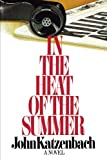 img - for In the Heat of the Summer book / textbook / text book