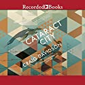 Cataract City Audiobook by Craig Davidson Narrated by James Colby, Graham Winton