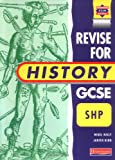img - for Heinemann Revision for GCSE: Schools History Project (Heinemann Secondary History Project) book / textbook / text book