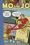 Mo and Jo Fighting Together Forever, Jay Lynch and Dean Haspiel, 161479152X