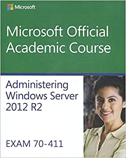 =TOP= Administering Windows Server 2012 R2: Exam 70-411 (Microsoft Official Academic Course). anuncio cordon llamada Bourbon formato