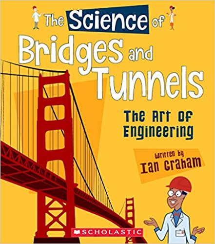 The Art of Engineering The Science of Bridges and Tunnels