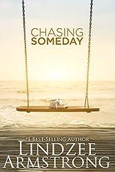 Chasing Someday