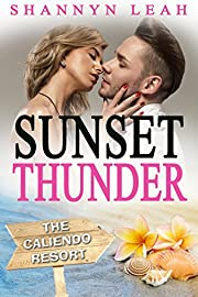 Sunset Thunder (The Caliendo Resort: : A Small-Town Beach Romance)