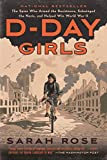 D-Day Girls: The Spies Who Armed the