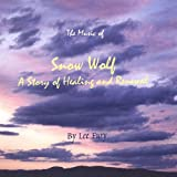 Music of Snow Wolf by Lee Fury (2004-08-02)