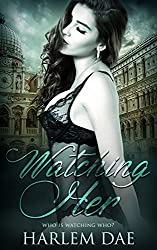 Watching Her: A Gripping Thriller with a Shocking Twist