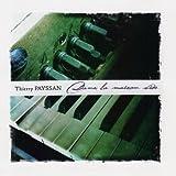 Dans La Maison Vide by Thierry PAYSSAN (2011-04-18)