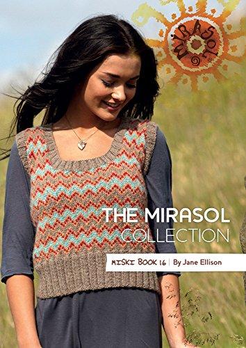The Mirasol Collection Miski Book 16 ()