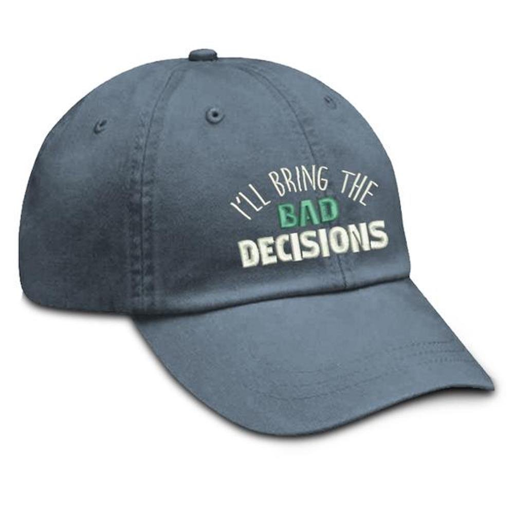 Piper Lou Ill Bring The Bad Decisions Cotton Twill Hat with Snapback Enclosure