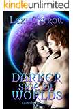 Darker Side of Worlds (Guardians Book 2) (The Guardians Series)