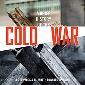 A Brief History of the Cold War Audiobook
